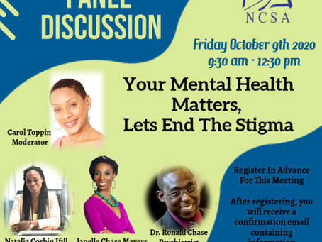 """NCSA Panel Discussion - """"Your Mental Health Matters, Lets End The Stigma"""""""