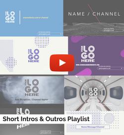 Short Intros & Outros Playlist