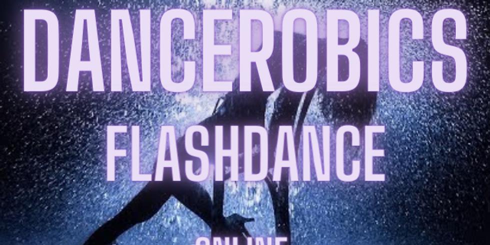 DANCEROBICS ONLINE FLASHDANCE 23RD JULY 5.30PM
