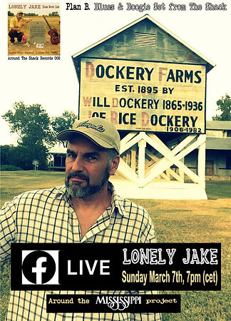 Lonely Jake - Facebook Live - March 7th