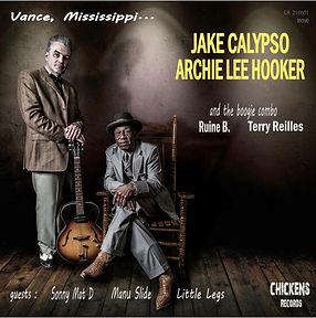 Jake Calypso Archie Lee Hooker Vance Mississippi