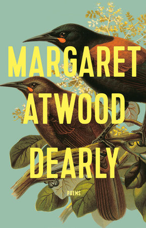 Dearly: Poems by Margaret Atwood