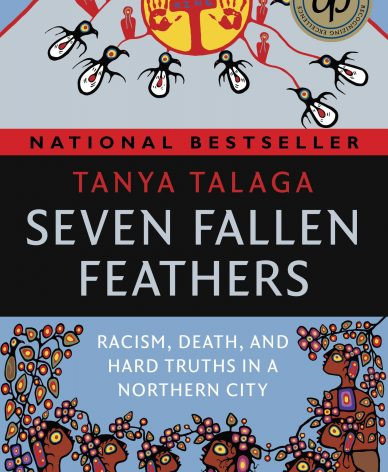 Seven Fallen Feathers by Tanya Talaga