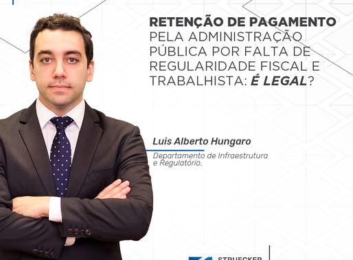 Retenção de pagamento pela Administração Pública por falta de regularidade fiscal e trabalhista