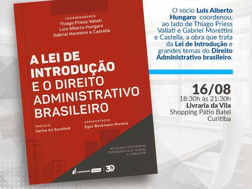 Lei de Introdução e grandes temas do Direito Administrativo brasileiro