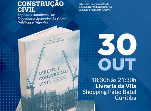 Convite para lançamento de mais uma obra do sócio Luis Alberto Hungaro: Direito e Construção Civil