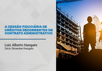 A cessão fiduciária de créditos decorrentes de contrato administrativo