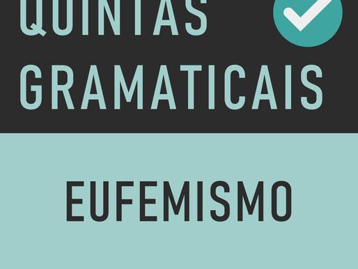 QUINTA GRAMATICAL: Eufemismo