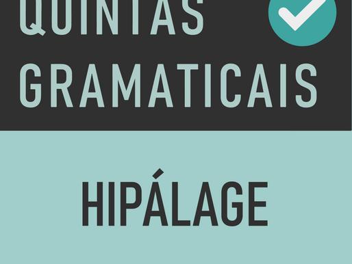 QUINTA GRAMATICAL: Hipálage