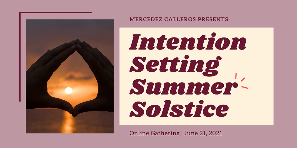 Intention Setting Summer Solstice Online Gathering