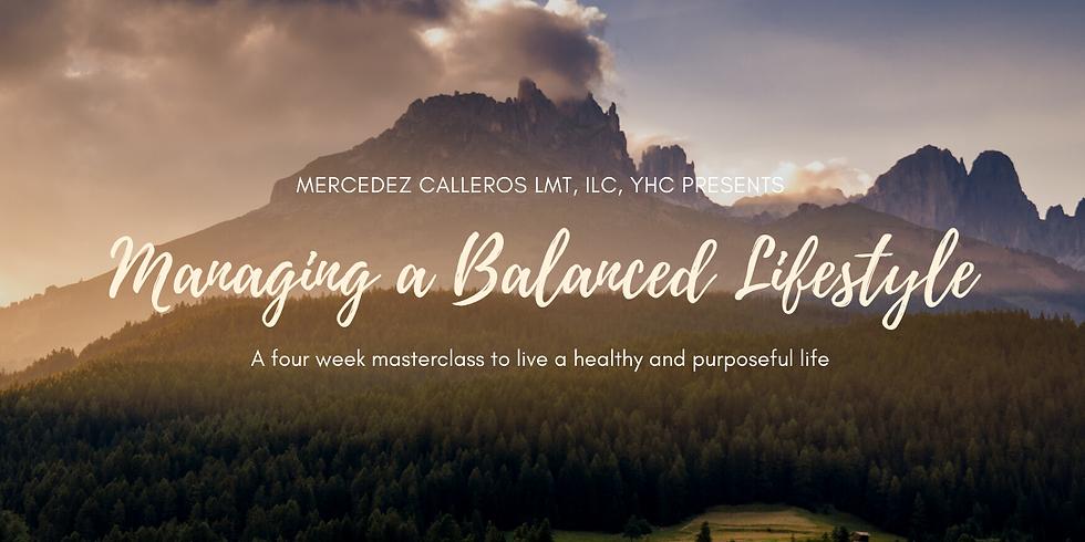 Managing a Balanced Lifestyle Masterclass