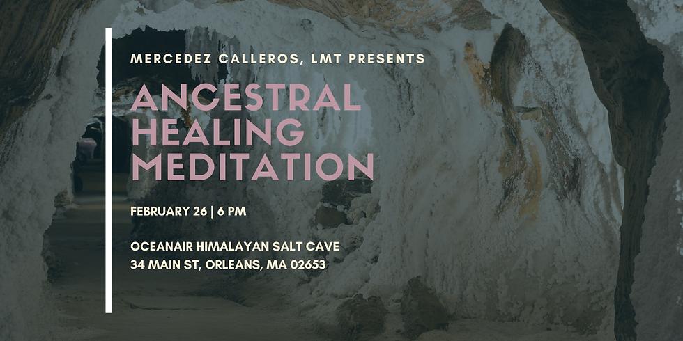 Ancestral Healing Meditation