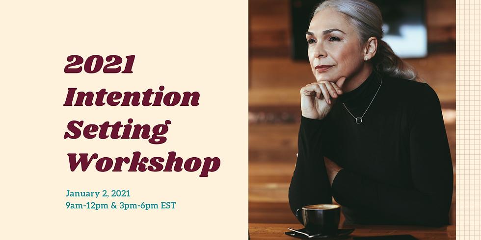 2021 Intention Setting Workshop