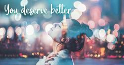 【U deserve better! 找回你值得擁有的生活品質】