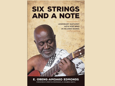 From Six Strings and a Note: Legendary Guitarist Agya Koo Nimo in His Own Words