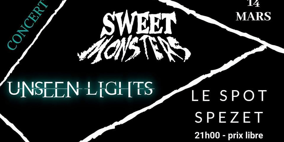 Concert S&R: Sweet Monsters + Unseen Lights