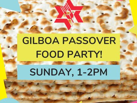 Happy Passover! Celebrate With Gilboa Sunday 4/12