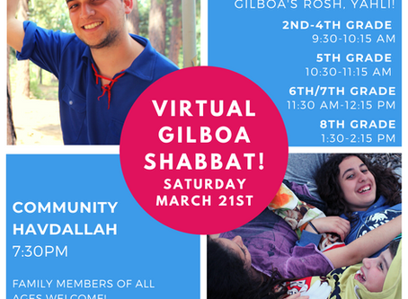 Join Gilboa's Virtual Shabbat Saturday March 21st!