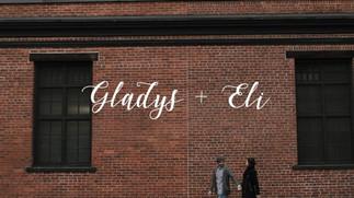 Gladys + Ely