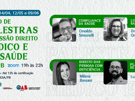 Ciclo de palestras comissão direito médico e da saúde