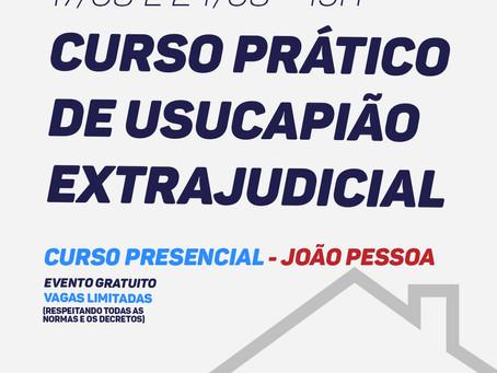 17/08 e 24/08 - CURSO PRÁTICO DE USUCAPIÃO EXTRAJUDICIAL
