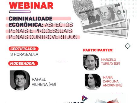 Webinar - Criminologia econômica: aspectos penais e processuais penais controvertidos