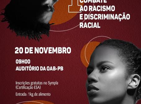 I SIMPÓSIO DE COMBATE AO RACISMO E A DISCRIMINAÇÃO RACIAL DA OAB/PB