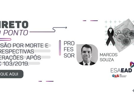 PENSÃO POR MORTE E AS RESPECTIVAS ALTERAÇÕES APÓS A EC 103/2019