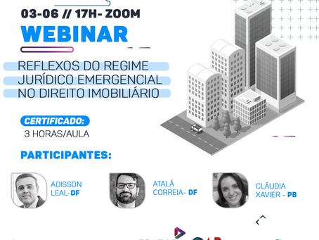 Webinar - Os reflexos do Regime Jurídico Emergencial e Transitório no Direito Imobiliário