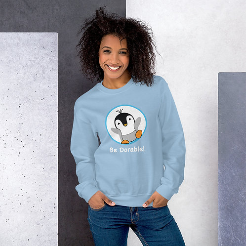 "Pauly Dorable ""Be Dorable"" Unisex Sweatshirt"