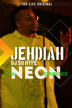 Jehdiah: The Neon Xperience