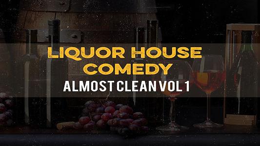 kn06C1694A_liquor_house_comedy_almost_cl