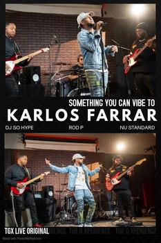 Karlos Farrar: Something You Can Vibe To