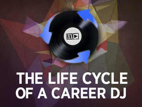 The Life Cycle of a Career DJ: From 1 to 25 years