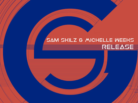 Sam Skilz & Michelle Weeks - Release