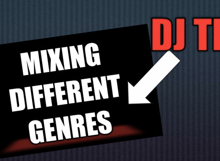 DJ TIP - How To Mix Different Genres