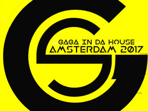GaGa In Da House Amsterdam 2017