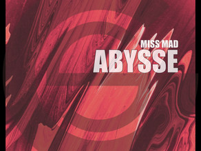 Miss MAD - ABYSSE