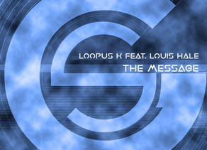 Loopus K feat. Louis Hale - The Message