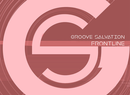Groove Salvaltion - FRONTLINE - EP