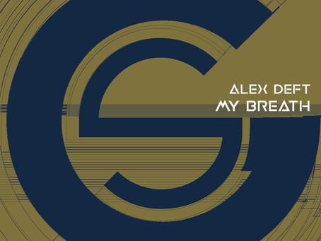 Alex Deft - My Breath -EP
