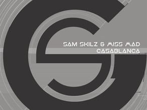 Sam Skilz & Miss MAD - Casablanca