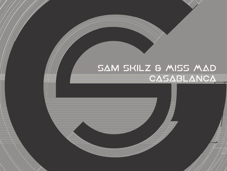 Sam Skilz & Miss MAD - Casablanca