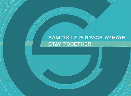 Sam Skilz feat. Grace Ashaye - Stay Together