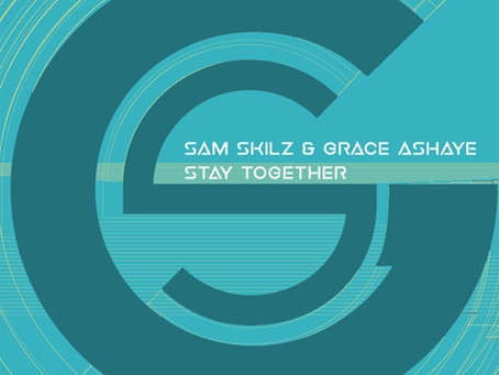 Sam Skilz feat. Grace Ashaye - Stay Together