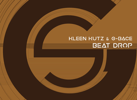 Kleen Kutz & G-Bace - Drop Beat