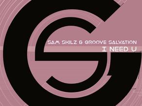 Sam Skilz & Groove Salvation - I Need U