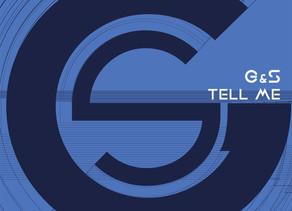 G&S - Tell Me