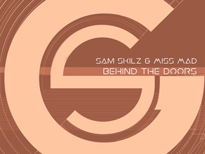 SAM SKILZ & MISS MAD - BEHIND THE DOORS - EP
