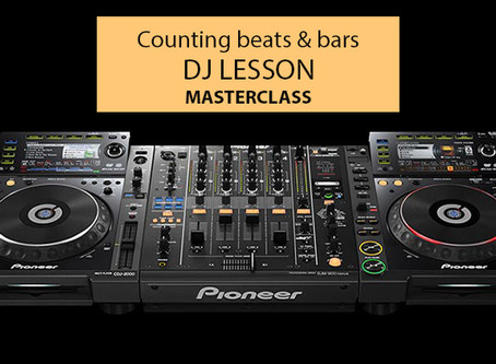 Counting Beats & Bars for beginner DJ